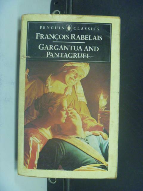 【書寶二手書T8/原文小說_NLR】Gargantua and Pantagruel_Jean