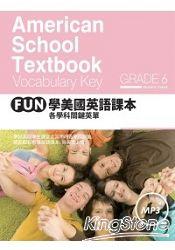 FUN學美國英語課本: 各學科關鍵英單Grade 6 (附MP3)