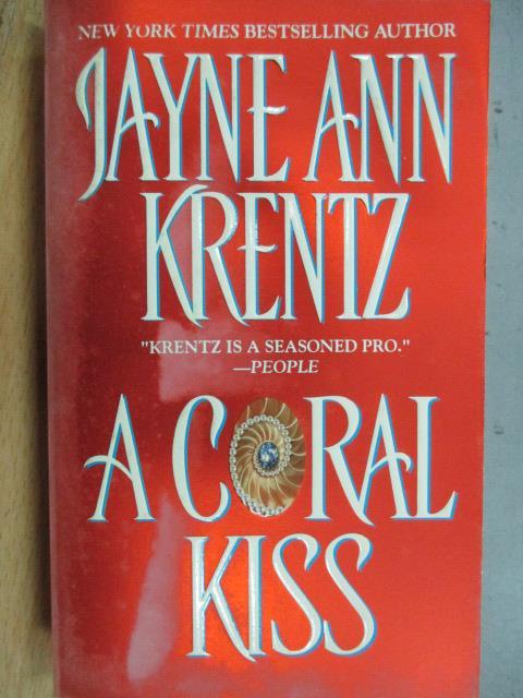 【書寶二手書T1/原文小說_KOP】A Coral Kiss_Jayne Ann Krentz