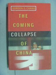 【書寶二手書T3/社會_GBT】The Coming Collapse of China_Gordon G. Chang