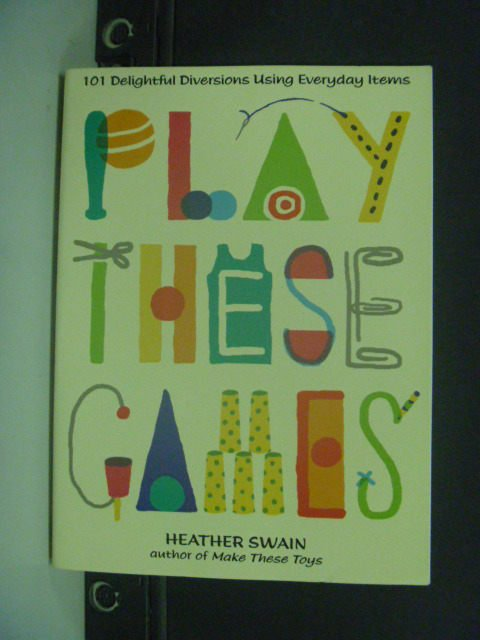 【書寶二手書T6/原文書_KIK】Play These Games_Swain, Heather