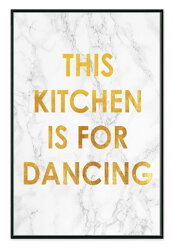 Boho Chic  北歐生活This kitchen is for dancing 金框壁畫