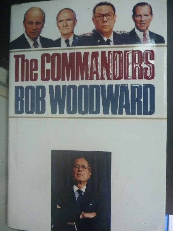 ~書寶 書T6/傳記_QJD~The commanders_Bob Woodward