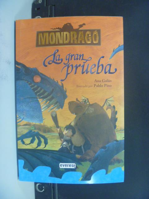 【書寶二手書T3/原文小說_OJM】Mondrago : La gran prueba_Ana Galan