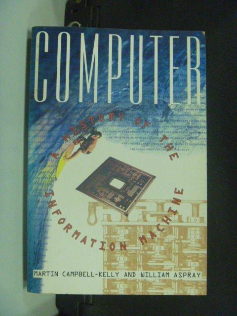 【書寶二手書T9/原文書_GGI】Computer_Kelly,Aspray, William