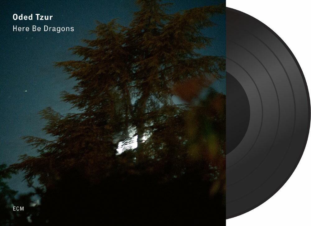 歐迪.提佐:有龍則靈 Oded Tzur: Here Be Dragons (Vinyl LP) 【ECM】 1