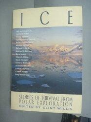【書寶二手書T3/原文書_YDS】Ice: Stories of Survival from Polar Explora