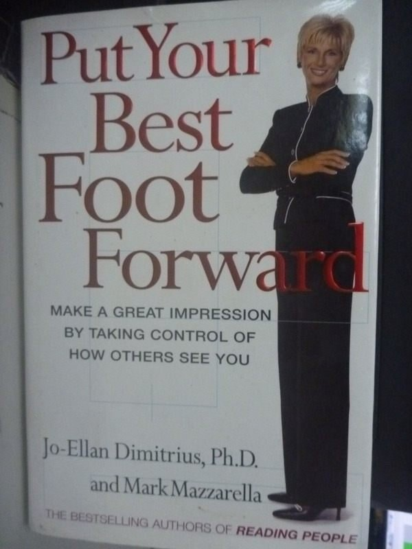 【書寶二手書T3/心靈成長_YIJ】Put your best foot forward