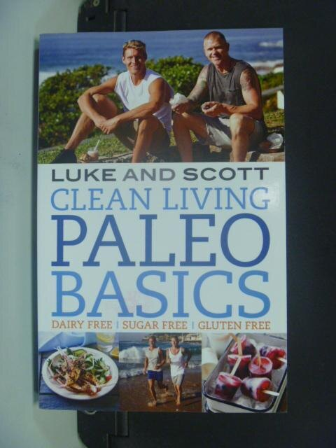 【書寶二手書T4/原文書_HFN】Clean Living Paleo Basics_Luke Hines