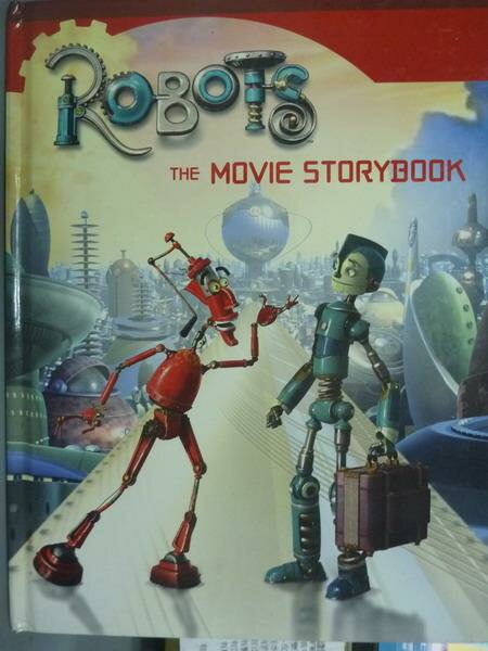 ~書寶 書T6/少年童書_PHX~Robots:The Movie Storybook_E