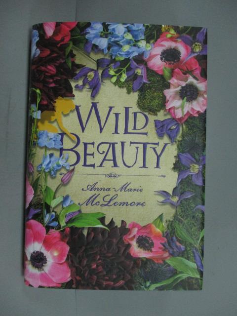 ~書寶 書T4/原文小說_KEJ~Wild Beauty_Mclemore Anna~Ma