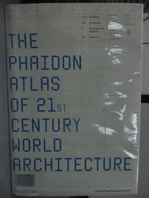 ~書寶 書T1/建築_RIY~The Phaioon Atlas of 21st Cent