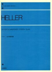 【獨奏鋼琴樂譜】海勒30首練習曲Op.46 HELLER 30 Forrschreitende etüden Op.46