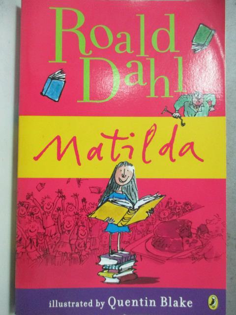 ~書寶 書T5/原文小說_HCK~Matilda_DAHL ROALD 羅德.達爾