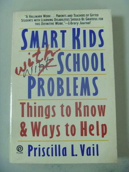 【書寶二手書T9/大學教育_IBB】Smart Kids With School Problems_Priscilla