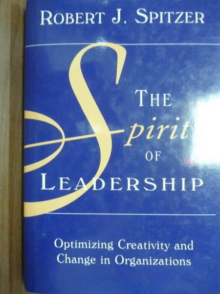 【書寶二手書T3/財經企管_QLF】The spirit of leadership_Spitzer