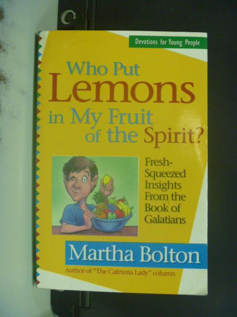 ~書寶 書T6/原文小說_ODR~Who Put Lemons in My Fruit o