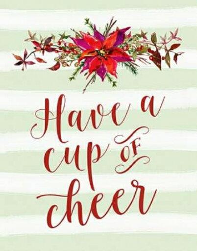 Have a Cup of Cheer Poster Print by Tara Moss (11 x 14) 5ec8d08b6f70f620515393bd0fb7765c