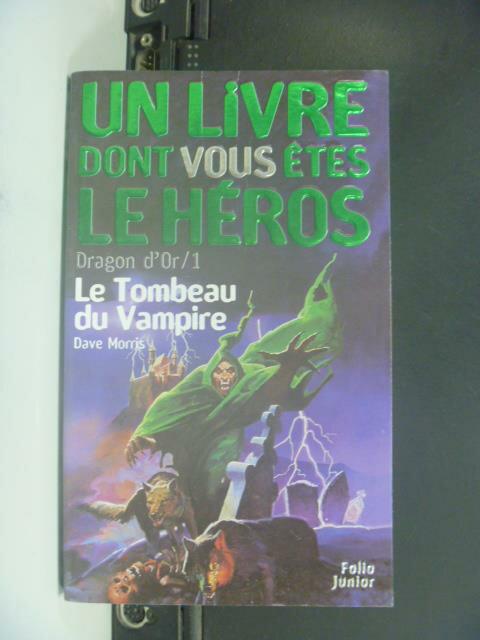【書寶二手書T9/一般小說_GPQ】Le Tombeau du vampire_Un livre dont