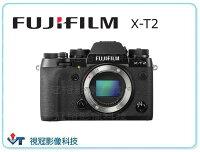 ~視冠台中~ X-T2 Fujifilm 單機身 相機 富士 XT2 防塵 防水 4K 非 X-PRO 0