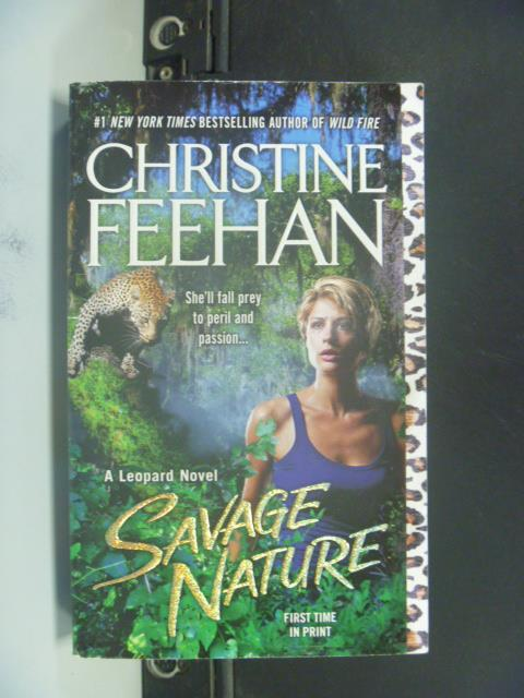 ~書寶 書T1/原文小說_GRX~Savage Nature _Christine Fee