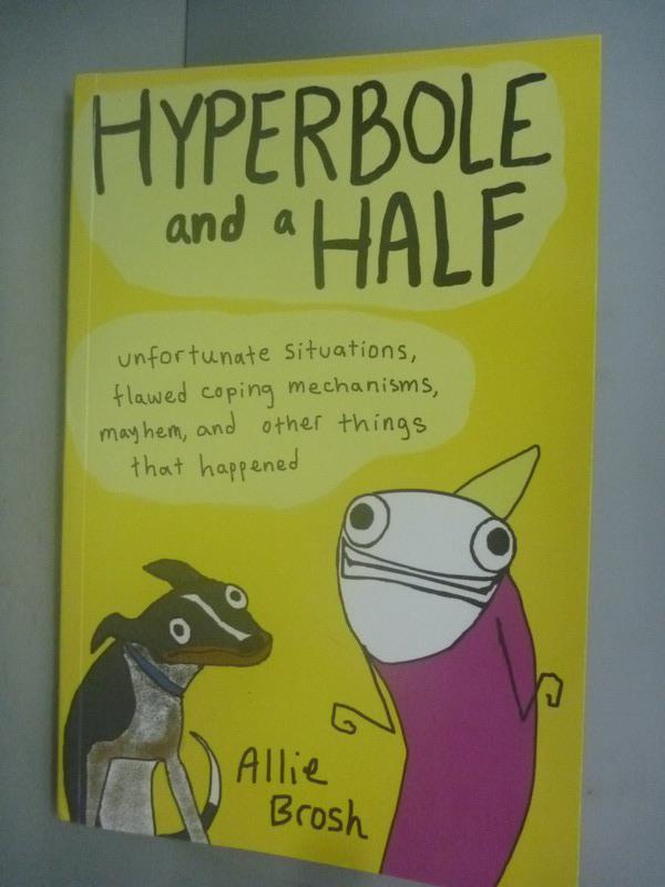 ~書寶 書T4/繪本_JPD~Hyperbole and a Half_Allie Bro