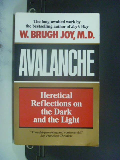 【書寶二手書T2/勵志_OIU】Avalanche_W. Brugh Joy M.D.