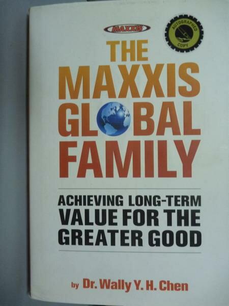 【書寶二手書T1/原文書_PIL】The Maxxis Global Family_Wally Y.h.Chen