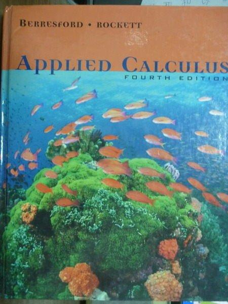 【書寶二手書T4/大學商學_QXB】Applied Calculus_Berresford,etc_4/e