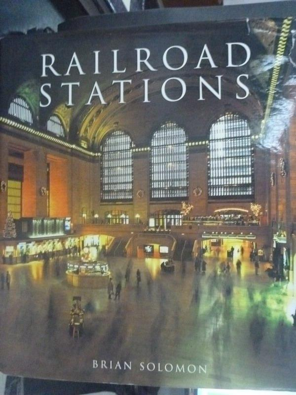 ~書寶 書T3/建築_QJL~Railroad Stations_Solomon Bria