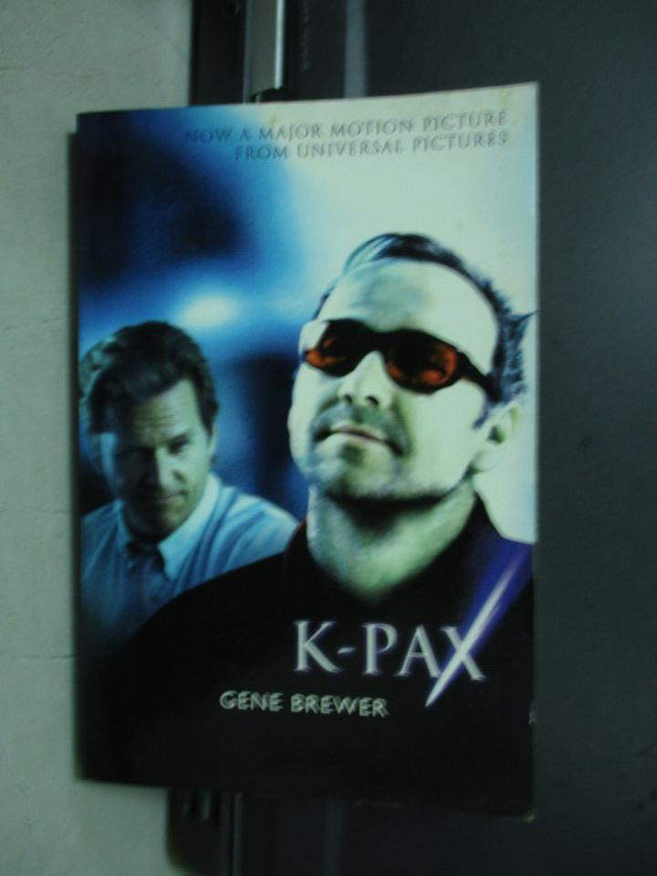 【書寶二手書T5/原文小說_KSU】K-PAX_Gene brewer