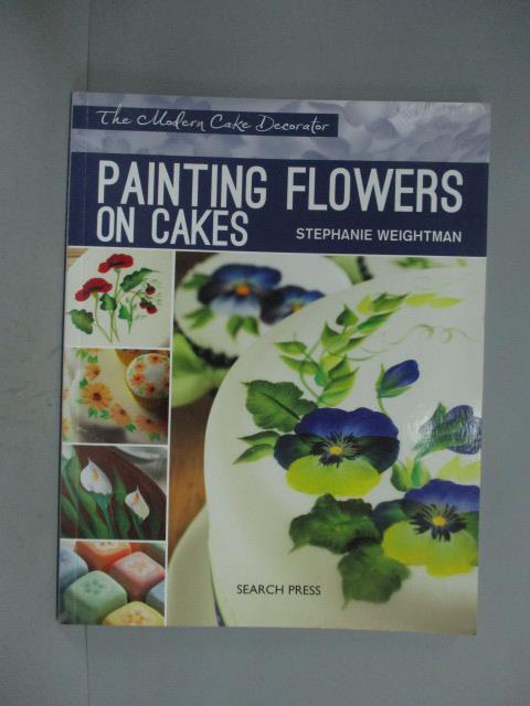 ~書寶 書T8/藝術_ZBK~Painting Flowers on Cakes_Weig