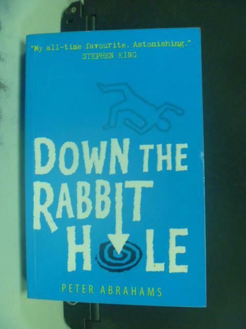【書寶二手書T9/原文小說_HOS】Down the Rabbit Hole_Peter Abrahams