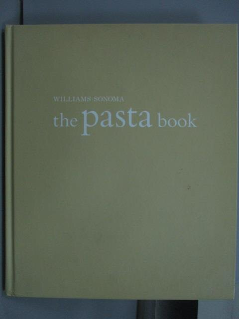 ~書寶 書T3/餐飲_QJH~Williams~Sonoma the Pasta book