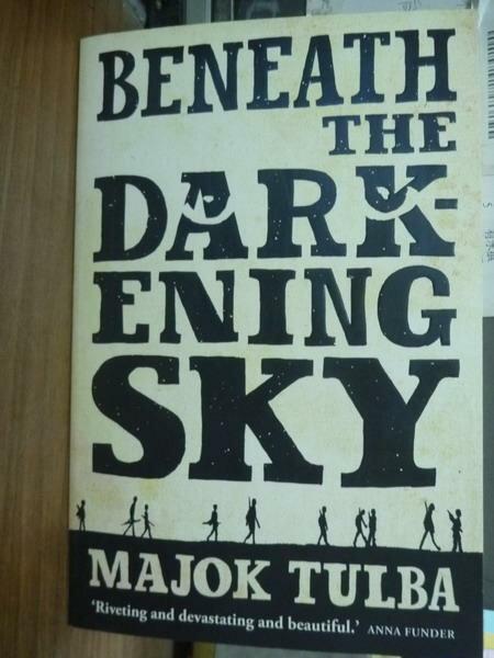 ~書寶 書T7/原文書_PHJ~Beneath the Darkening Sky_Maj