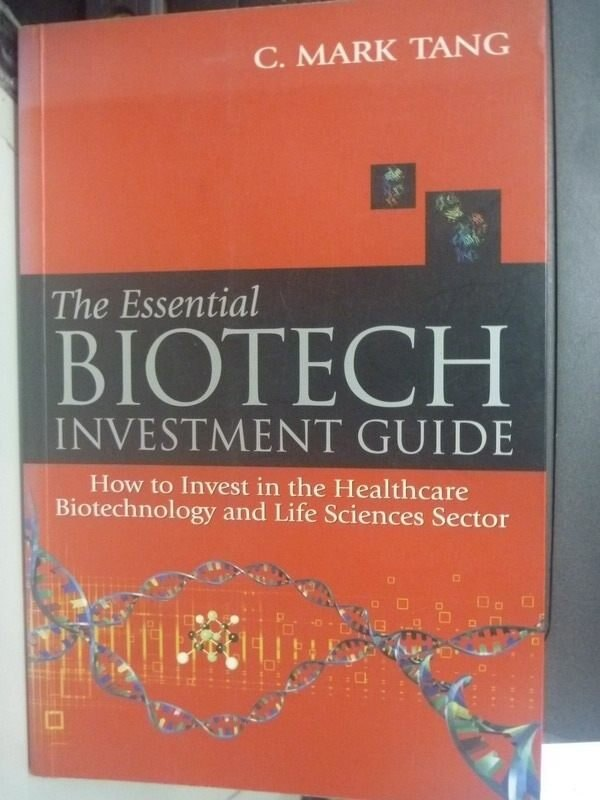【書寶二手書T8/大學理工醫_ZAO】The Essential Biotech Investmen