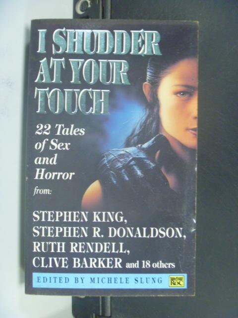 【書寶二手書T7/原文小說_HNX】I Shudder at Your Touch_Michele Slung
