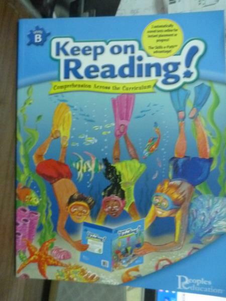 【書寶二手書T5/語言學習_PHO】Keep on Reading-Level B
