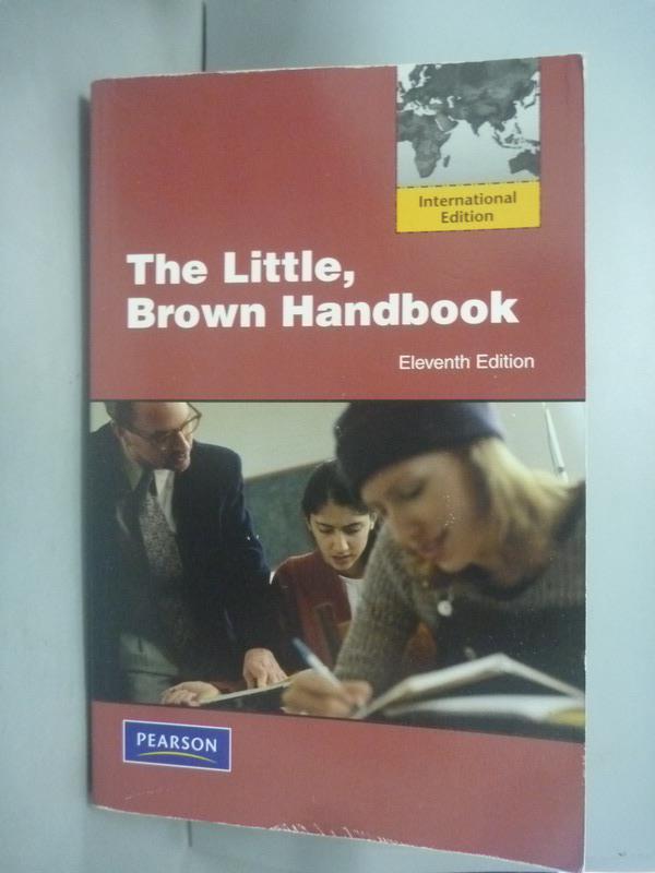~書寶 書T5/大學教育_HJZ~The Little Brown Handbook_H.