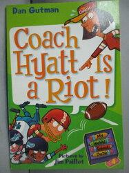 【書寶二手書T1/原文小說_MQP】Coach Hyatt Is a Riot!_Gutman, Dan/ Paillot, Jim (ILT)