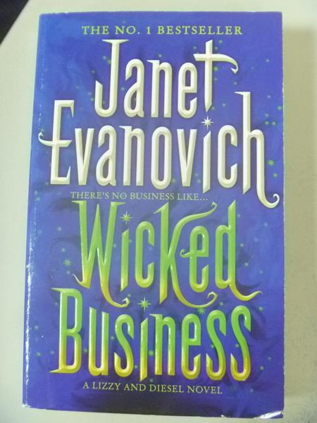 【書寶二手書T4/原文小說_IRH】Wicked Business_Janet Evanovich