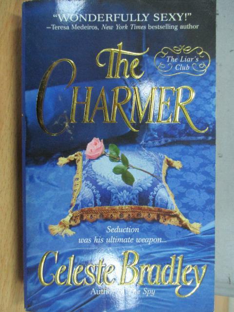 【書寶二手書T1/原文小說_KPA】The Charmer_Celeste Bradley