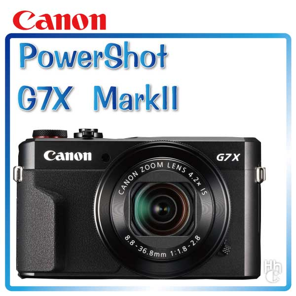 ➤【和信嘉】 Canon Power Shot  G7X Mark II   (黑)  公司貨 原廠保固