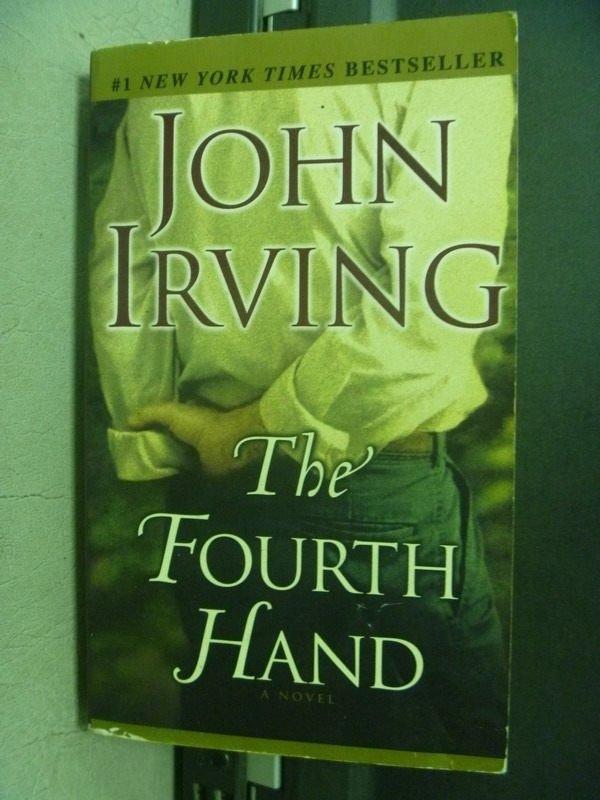 【書寶二手書T6/原文小說_KSO】The Fourth Hand_John Irving