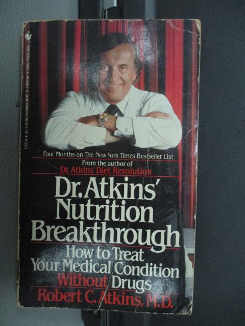 【書寶二手書T4/原文小說_MPX】Dr.Atkins' Nutrition Breakthrough