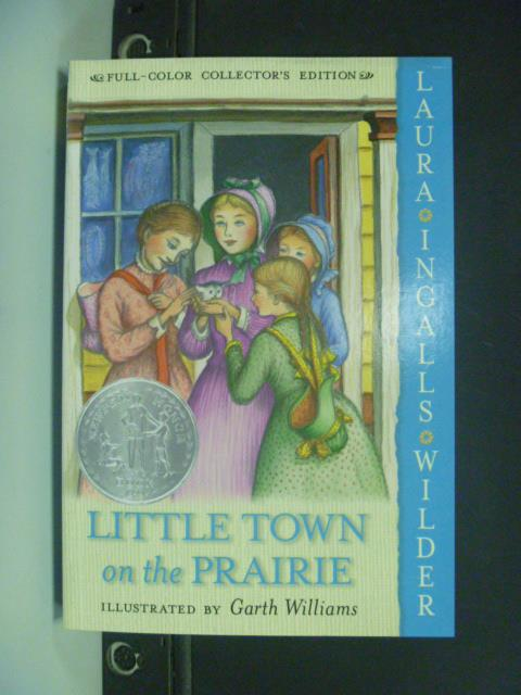 ~書寶 書T4/原文小說_KLD~Little Town on the Prairie_W