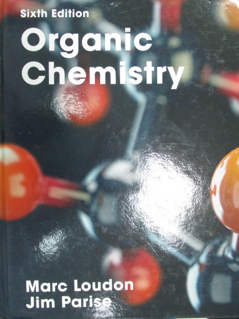 【書寶 書T4/大學理工醫_XAH】Organic Chemistry_Marc Loudon Jim Parise