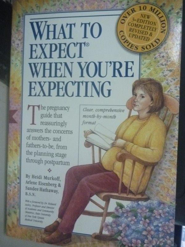 【書寶二手書T2/勵志_ZDC】What to Expect When Youre Exp