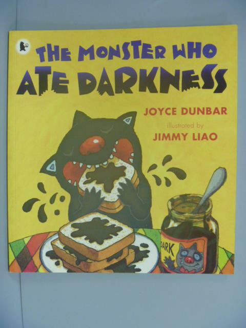 ~書寶 書T7/兒童文學_WGK~The Monster Who Ate Darkness