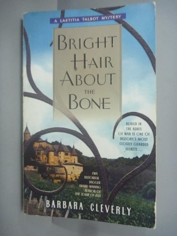 ~書寶 書T6/原文小說_KHM~Bright Hair About the Bone_B